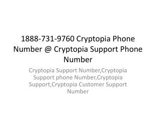 1888-731-9760 Cryptopia Phone Number @ Cryptopia Support Phone NUmber
