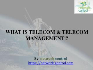 What is Telecom & Telecom Management