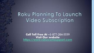 Roku Planning To Launch Video Subscription