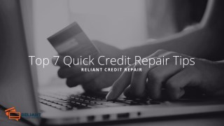 Top 7 Quick Credit Repair Tips