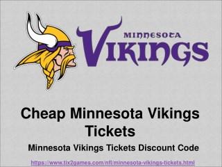 Cheap Minnesota Vikings 2018 Tickets | Minnesota Vikings Tickets Discount Coupon