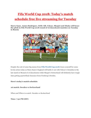 Fifa World Cup 2018: Today's match schedule free live streaming for Tuesday