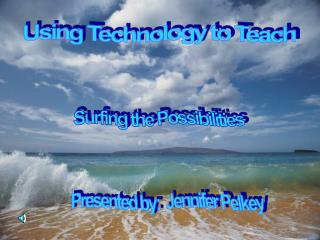 Using Technology to Teach