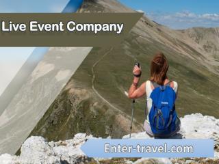 Enter Travel : Live Event Company | Entertainment Travel Agency