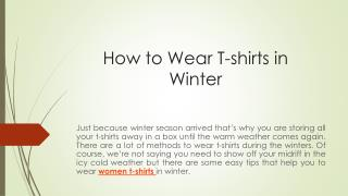 How to Wear T-shirts in Winter