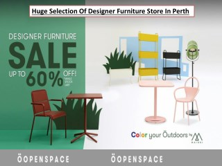 Huge Selection Of Designer Furniture Store In Perth