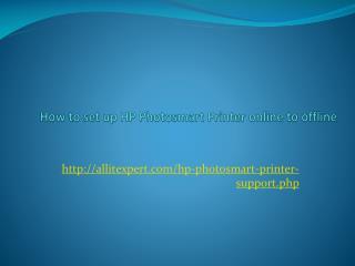 How to set up HP Photosmart Printer online to offline