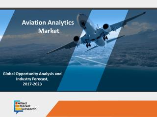 Aviation analytics market to Rise with a Notable Grow