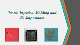 Insert Injection Molding and it's Importance
