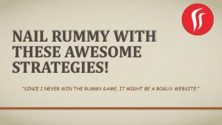 Nail Rummy with These Awesome Strategies!