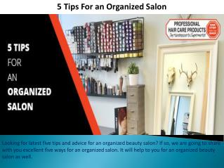 5 Tips For an Organized Salon