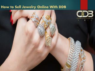How to Sell Jewelry Online With DDB