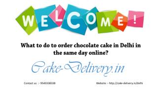 Who to choose to order photo cakes online in Delhi?