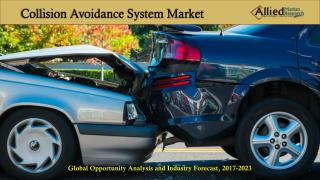 Collision Avoidance System Market Insights PPT