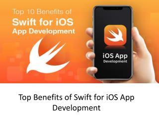 Top Benefits of Swift for iOS App Development
