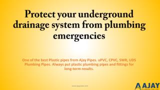 Protect your underground drainage system from plumbing emergencies