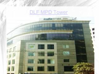 DLF MPD Tower Gurgaon