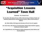Acquisition Lessons Learned  Town Hall