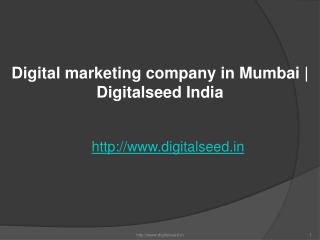 Digital marketing company in Mumbai | Best Online marketing Agency | Digitalseed India