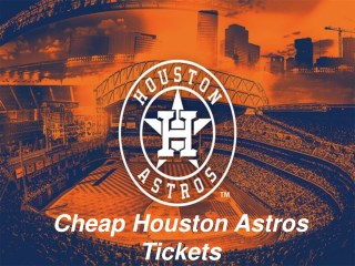 Houston Astros Match Tickets | Cheap Houston Astros Tickets