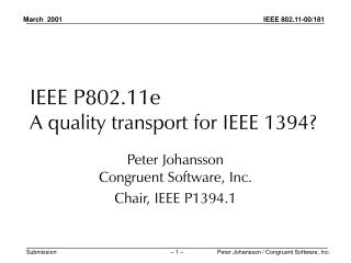 IEEE P802.11e A quality transport for IEEE 1394?