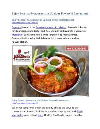 Enjoy Feast at Restaurants in Udaipur Bawarchi Restaurant