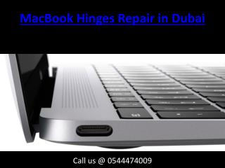 Call 0544474009 for Inexpensive MacBook Hinges Repair and Replacement Service in Dubai