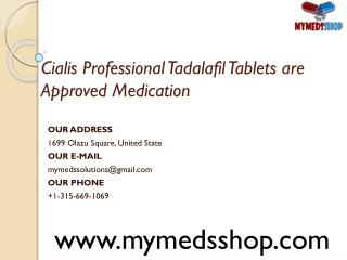 Cialis Professional Tadalafil Tablets are Approved Medication