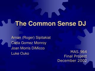 The Common Sense DJ