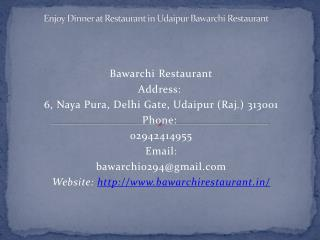 Enjoy Dinner at Restaurant in Udaipur Bawarchi Restaurant