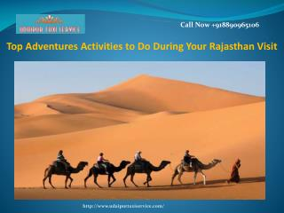 Top Adventures Activities to Do During Your Rajasthan Visit
