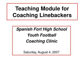 Teaching Module for Coaching Linebackers