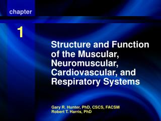 Structure and Function of the Muscular, Neuromuscular, Cardiovascular, and Respiratory Systems