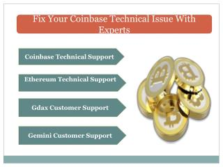 Fix Your Coinbase Technical Issues With Experts.