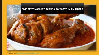 Five Best Non Veg Dishes to taste in Amritsar