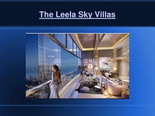 The Leela Sky Villas Delhi