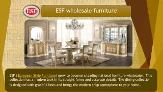 European Furniture| Traditional furniture|Buy Furniture