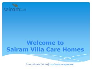 Sairam Villa Care Homes In West London