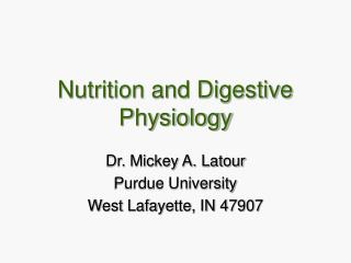 Nutrition and Digestive Physiology