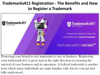 Trademarks411 Registration - The Benefits and How to Register a Trademark