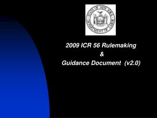 2009 ICR 56 Rulemaking  & Guidance Document  (v2.0)