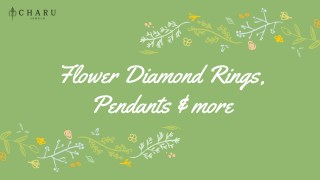 Flower Diamond Rings, Pendants and more