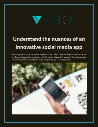 Understand The Nuances of an Innovative Social Media App