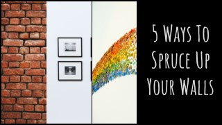 5 Ways to Spruce Up Your Wall Decor