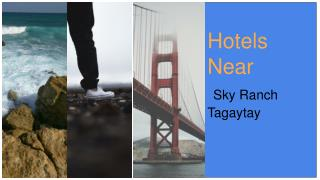 Hotels Near Sky Ranch Tagaytay