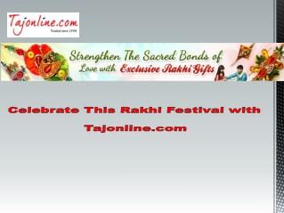 Celebrate This Rakhi Festival