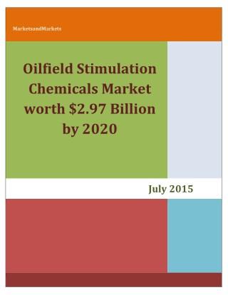 Oilfield Stimulation Chemicals Market worth $2.97 Billion by 2020