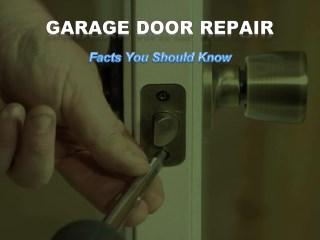 Garage Door Repair - Facts You Should Know