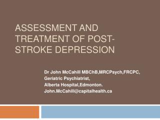 Assessment and Treatment of Post-Stroke Depression