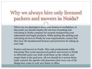 Why we always hire only licensed packers and movers in Noida?